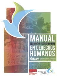 Manual para Promotoras y Promotores Juveniles en Derechos Humanos. 10 años de formar defensoras y defensores jóvenes en Derechos Humanos