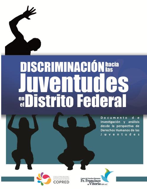 Discriminación hacia las Juventudes en el Distrito Federal.