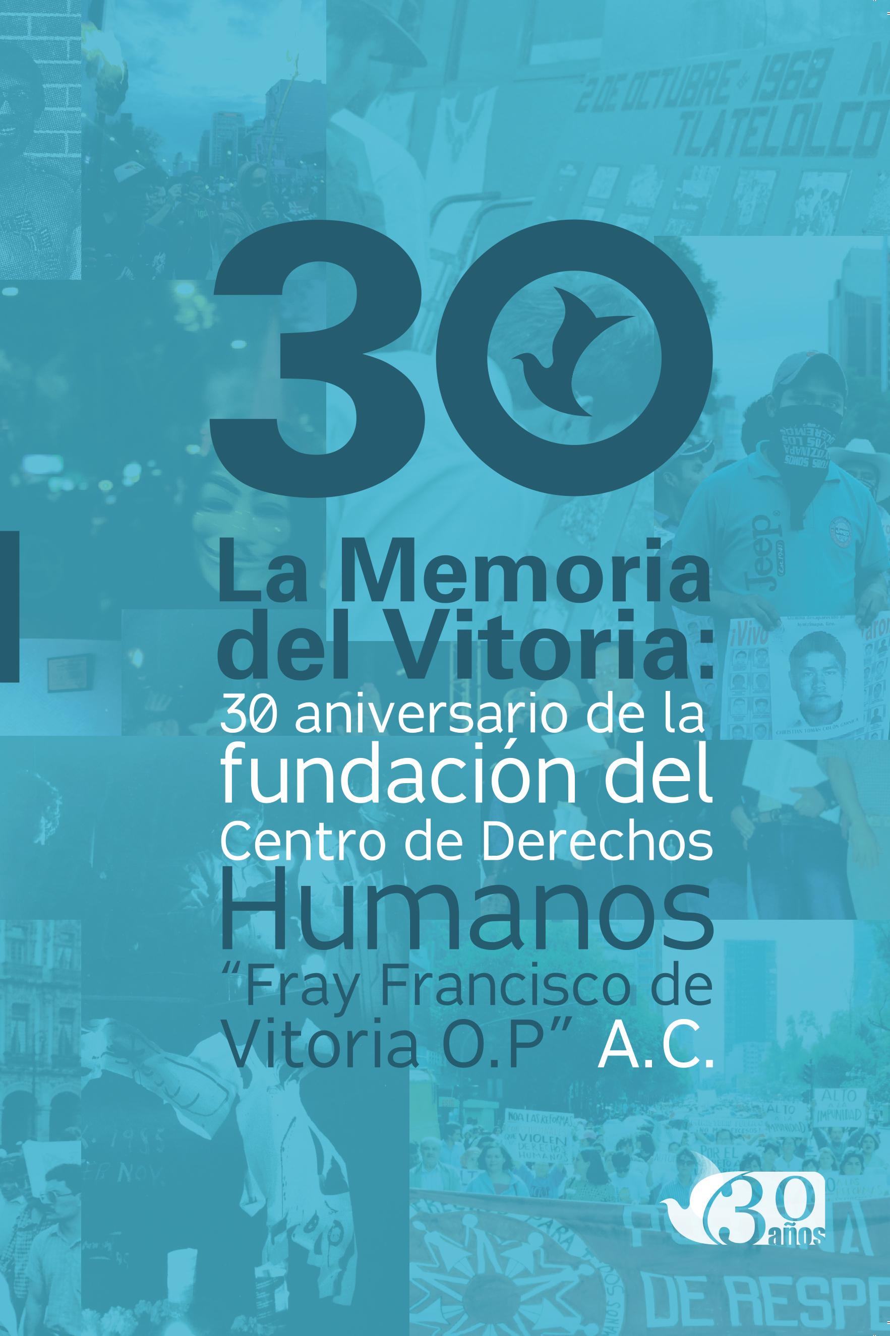 2014. Memorias 30 años del Centro Vitoria