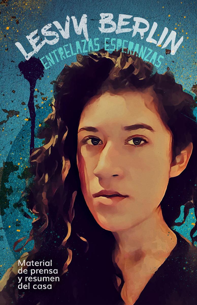 Resumen del Caso : Lesvy Berlín Rivera Osorio