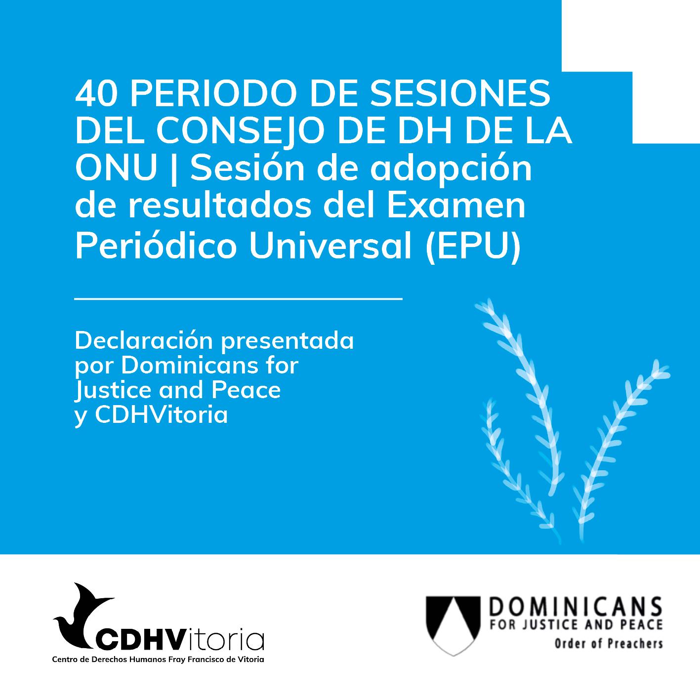 40 Periodo de sesiones del Consejo de DH de la ONU | Participación de Dominicans for Justice and Peace y CDHVitoria