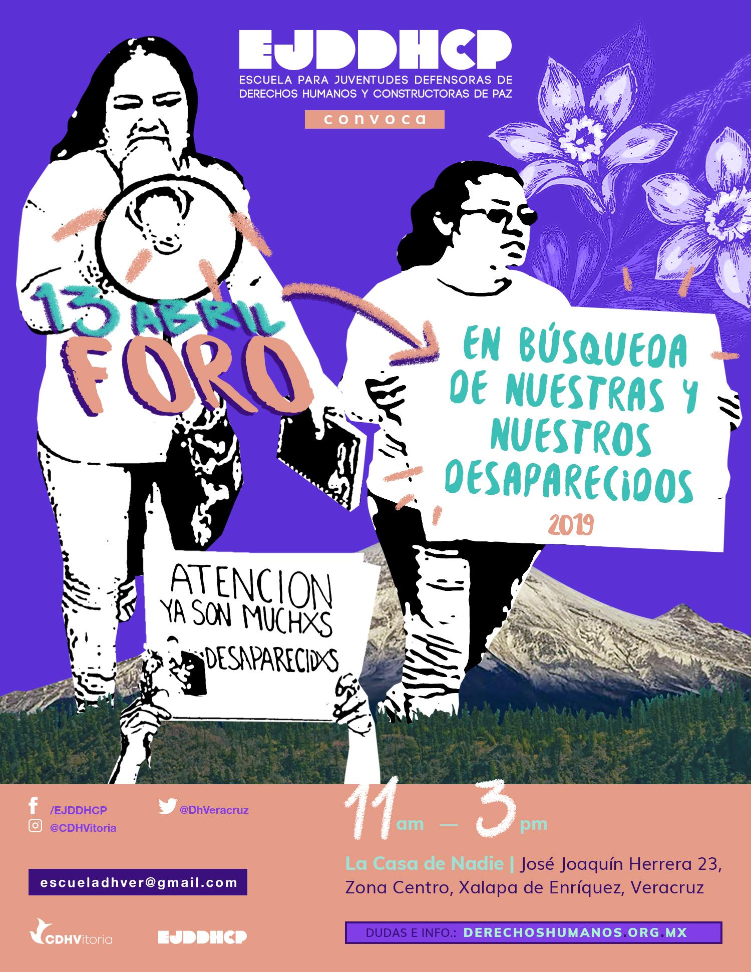 Foro Xalapa : En búsqueda de nuestras y nuestros desaparecidos
