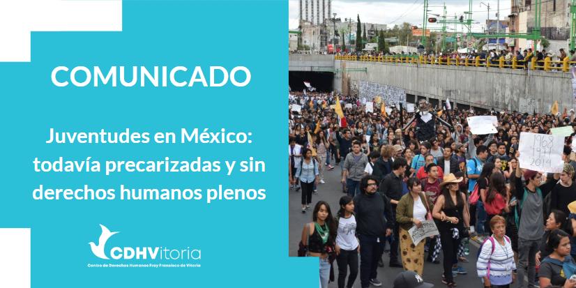 Juventudes en México: todavía precarizadas y sin derechos humanos plenos