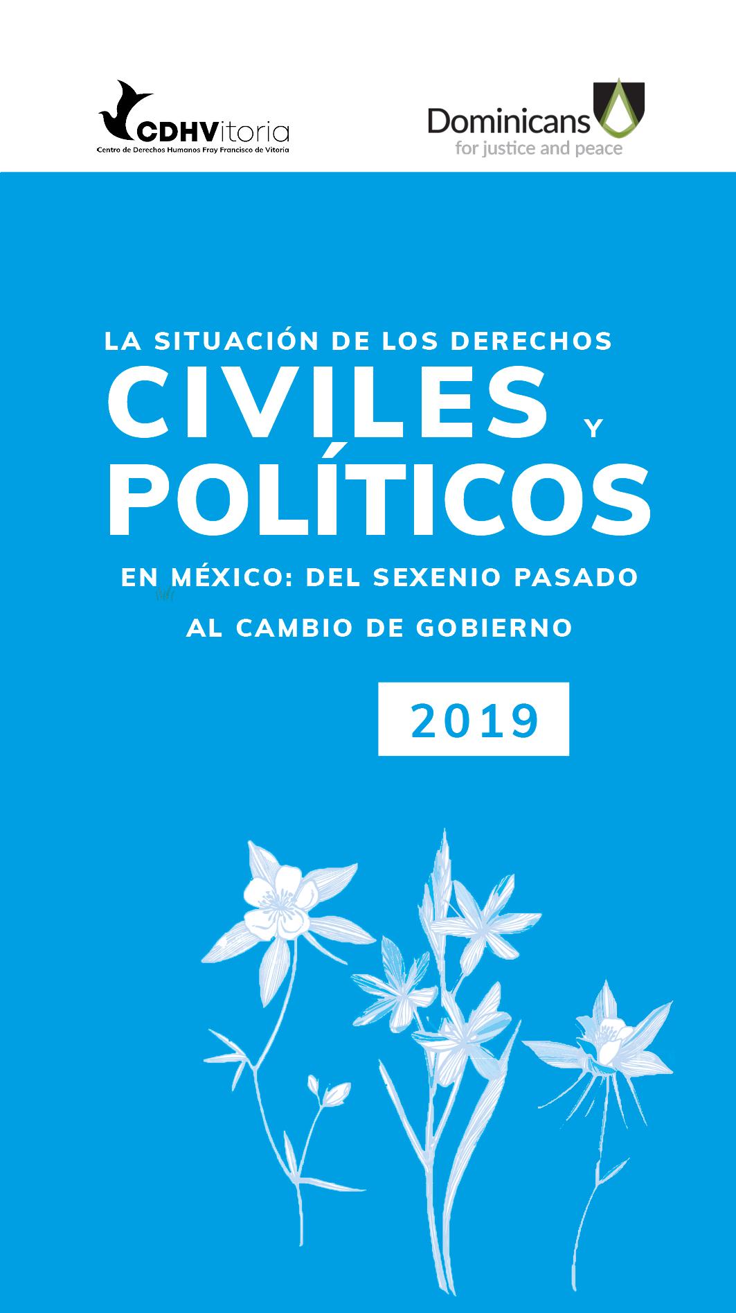 La situación de los derechos civiles y políticos en México: Del sexenio pasado al cambio de gobierno. Informe paralelo CCPR127