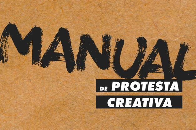 Manual de Protesta Creativa