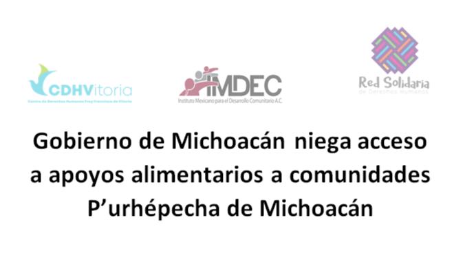 Gobierno de Michoacán niega acceso a apoyos alimentarios a comunidades P'urhépecha de Michoacán