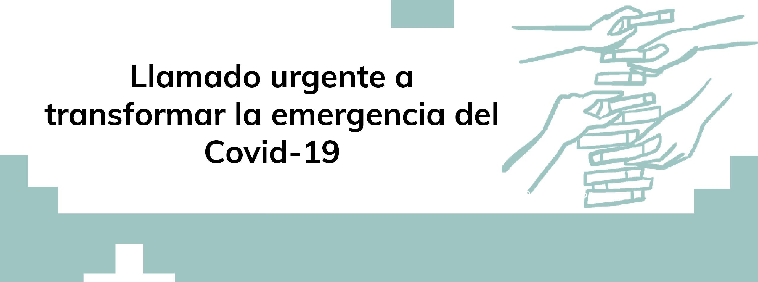 Ante la emergencia del COVID-19, llamamos a una respuesta integral y con perspectiva de Derechos Humanos