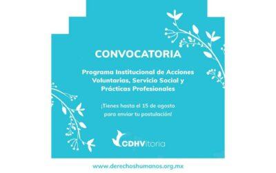 Convocatoria: Programa Institucional de Acciones Voluntarias, Servicio Social y Prácticas Profesionales