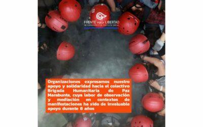 Organizaciones expresamos nuestro apoyo a Brigada Marabunta